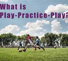 What_is_Play-Practice-Play_(00000003)